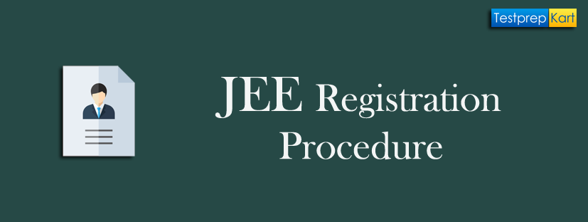 JEE Registration Procedure
