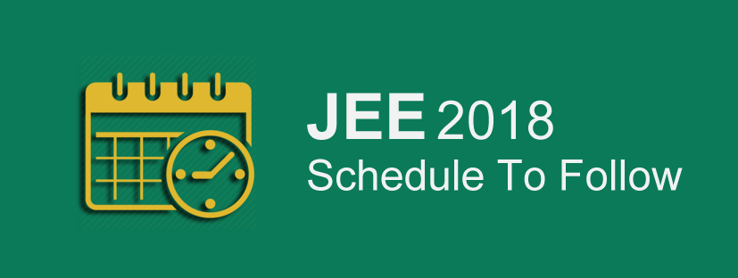 JEE 2018 Schedule To follow