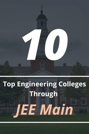 top engineering colleges accepting JEE Main score